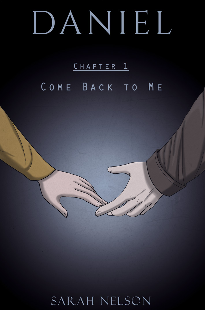 Chapter 1: Come Back To Me