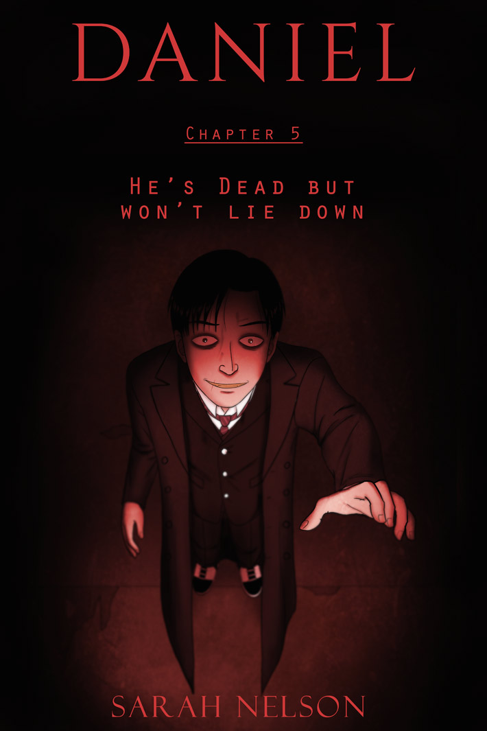 Chapter 5: He's Dead But Won't Lie Down