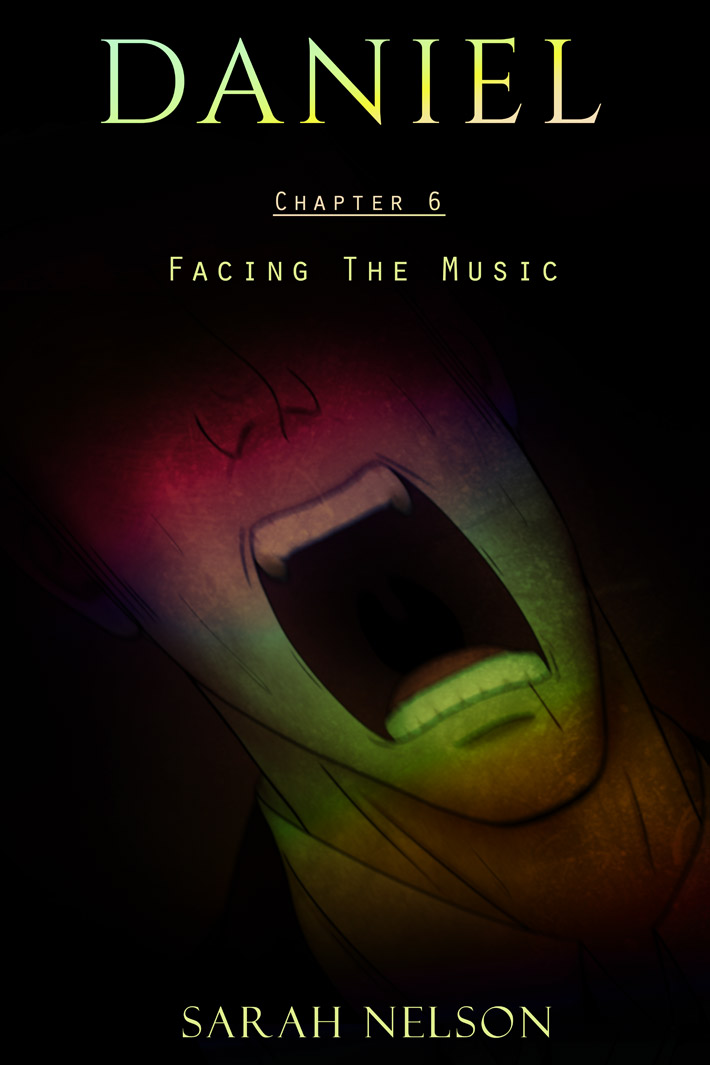 Chapter 6: Facing The Music
