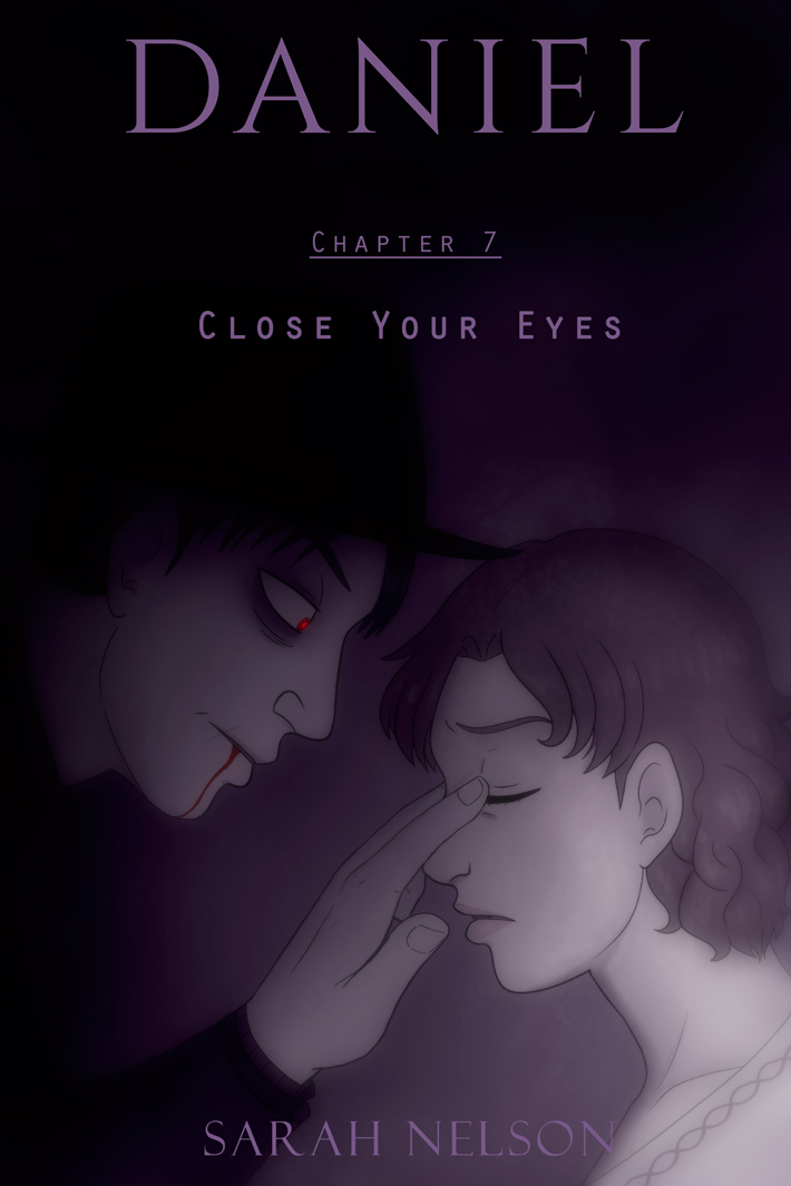 Chapter 7: Close Your Eyes