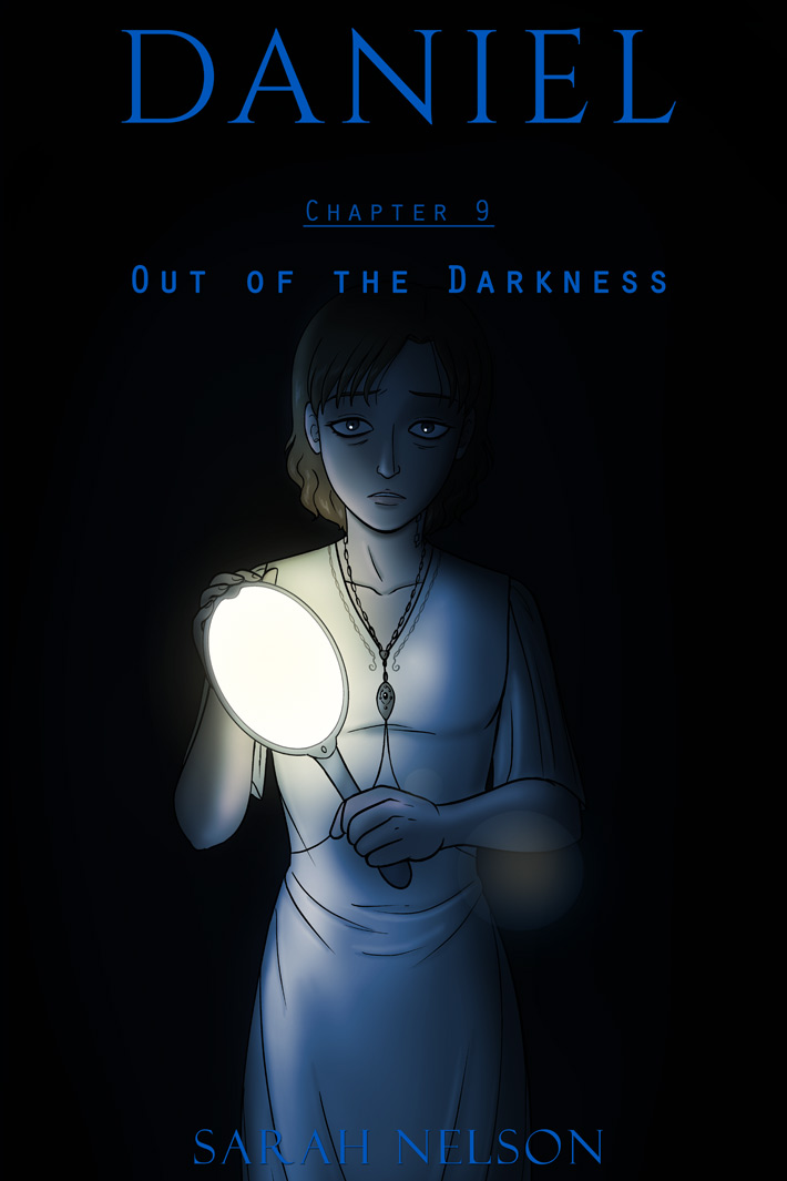 Chapter 9: Out of the Darkness